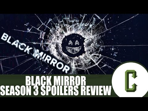 Black Mirror Season 3 Review (Spoilers)