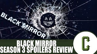 Black Mirror Season 3 Review (Spoilers) by Collider