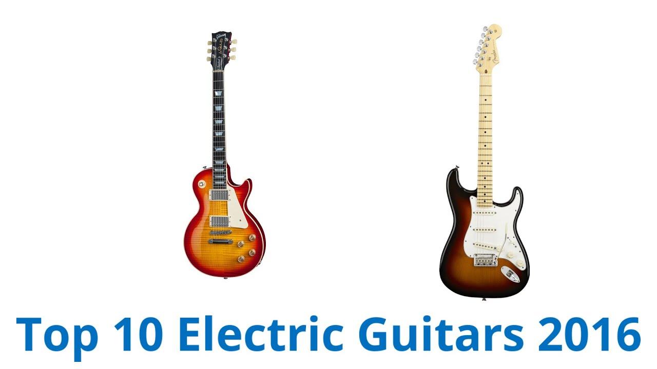 10 Best Electric Guitars 2016