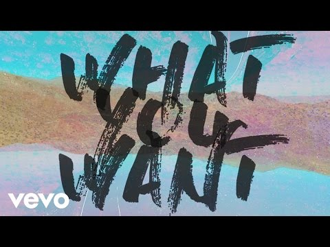 What You Want Lyric Video