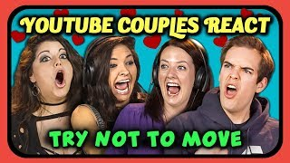 Video YOUTUBERS REACT TO TRY NOT TO MOVE CHALLENGE MP3, 3GP, MP4, WEBM, AVI, FLV Agustus 2018