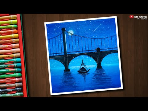 Night Bridge Scenery Drawing With Oil Pastels Step By Step
