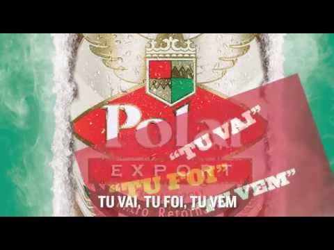 Hino da Cerveja Polar - A Melhor do Mundo  Daqui