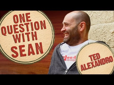 Ted Alexandro: Death in your Face - One Question with Sean