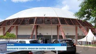 Ginásio Panela de Pressão vai a leilão e Bauru Basket cogita jogar em outra cidade