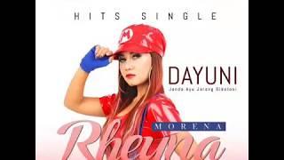 Download lagu Dj Dayuni Rheyna Morena Versi Indonesia Mp3