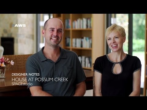 AWS Designer Notes - Possum Creek House - SPACEstudio