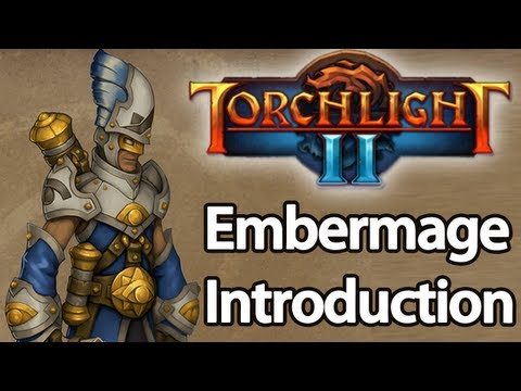Torchlight 2 - Embermage Guide