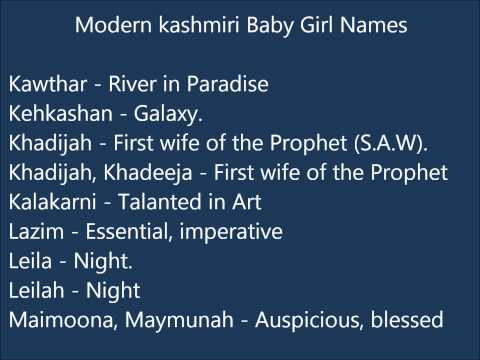Video Modern Kashmiri Baby Girl Names download in MP3, 3GP, MP4, WEBM, AVI, FLV January 2017