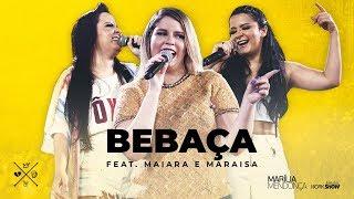 marilia-mendonca-bebaca-feat-maiara-e-maraisa