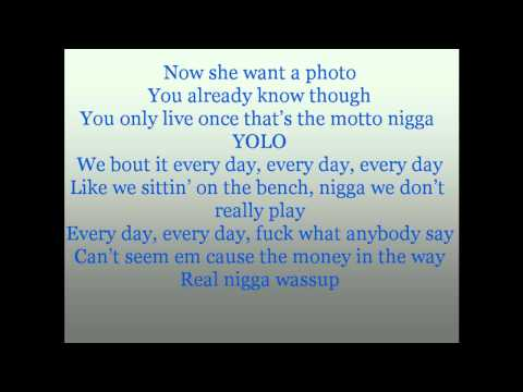 Drake Ft Lil Wayne The Motto Lyrics