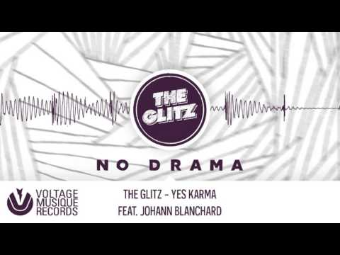 The Glitz - Yes Karma feat. Johann Blanchard (Original Mix) // Voltage Musique Official