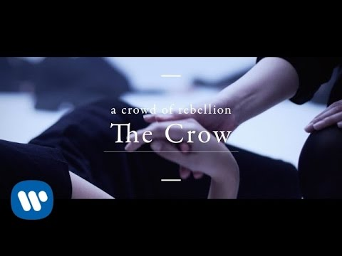a crowd of rebellion「The Crow」