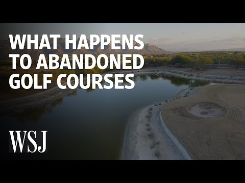 What Happens To Abandoned Golf Courses | WSJ