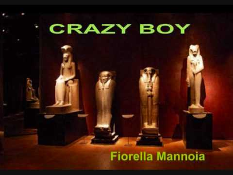 , title : 'Crazy Boy-Fiorella Mannoia'