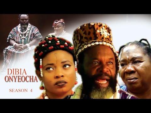 Dibia Onyeocha Season 4 - Latest Nigeria Nollywood Igbo Movie