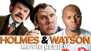 'Holmes & Watson' Review - The Mystery of the No-Laugh Comedy