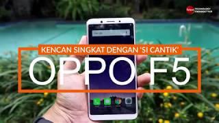 Video Kencan Singkat dengan 'Si Cantik' Oppo F5 MP3, 3GP, MP4, WEBM, AVI, FLV November 2017