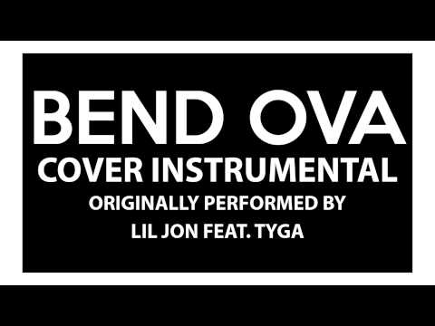 Bend Ova (Cover Instrumental) [In The Style Of Lil Jon Ft. Tyga]