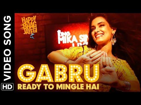 Video Gabru Ready To Mingle Hai (Full Official Video Song )  Happy Bhag Jayegi   Diana Penty, Mika Singh download in MP3, 3GP, MP4, WEBM, AVI, FLV January 2017