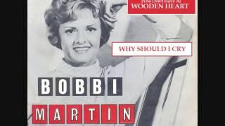 Video WHY SHOULD I CRY ~ Bobbi Martin (1961) MP3, 3GP, MP4, WEBM, AVI, FLV September 2018