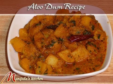 Aloo Dum (Potatoes Curry) Recipe By Manjula