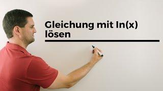 Gleichung mit ln(x) lösen, exponieren, Logarithmusgleichung, Mathehilfe 1 Top Taschenrechner für Schule/Uni:...