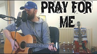 The Weeknd, Kendrick Lamar - Pray For Me - Cover