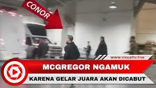 Video Gelar Juara Akan Dicabut, McGregor Mengamuk Hancurkan Bus UFC MP3, 3GP, MP4, WEBM, AVI, FLV Desember 2018