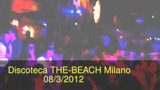 Discoteca THE-BEACH Milano Sinan Hoxha