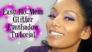 Easy, No-Mess Glitter Eye Shadow Tutorial