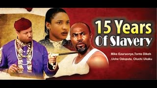 15 Years of Slavery Nigerian Movie - Part 1