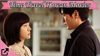 Top Time Travel Korean Movies 2018