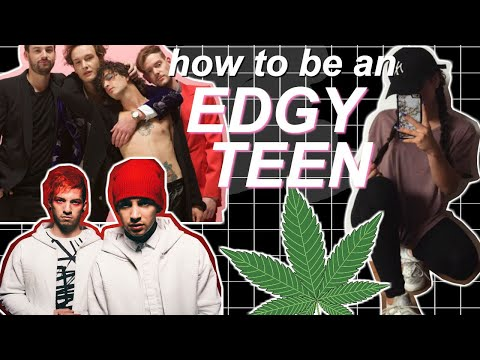 HOW TO BE AN EDGY TEEN (видео)