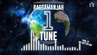 Download Lagu Raggamanjah - One Tune ( prod. by MB GhettoFlow ) Mp3