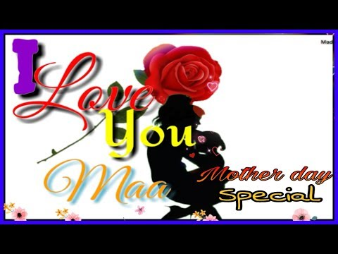 Romantic quotes - Mother Day Special Status  I Love You