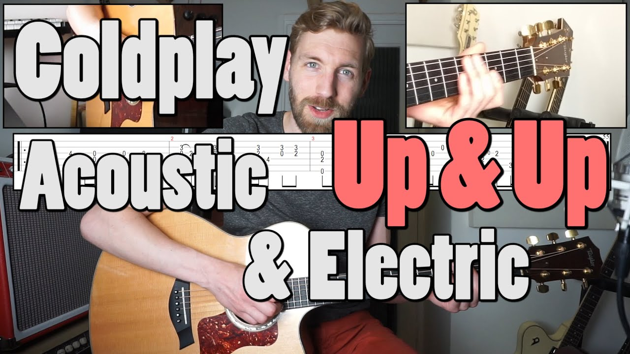Coldplay – Up & Up | Guitar Cover & Tutorial | Acoustic & Electric | Solo tab