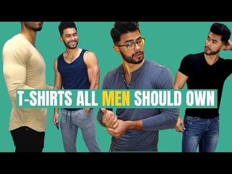 6 T-Shirt Styles Every Man Needs TO Own