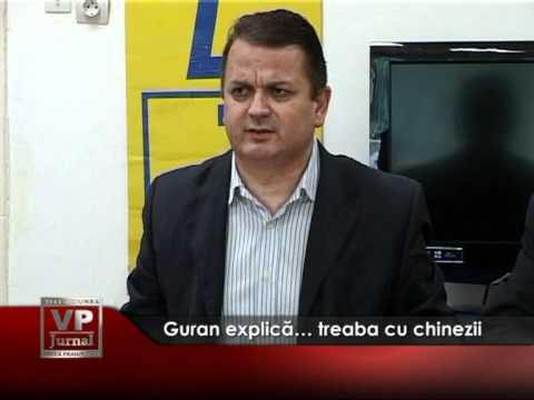 Guran explică… treaba cu chinezii