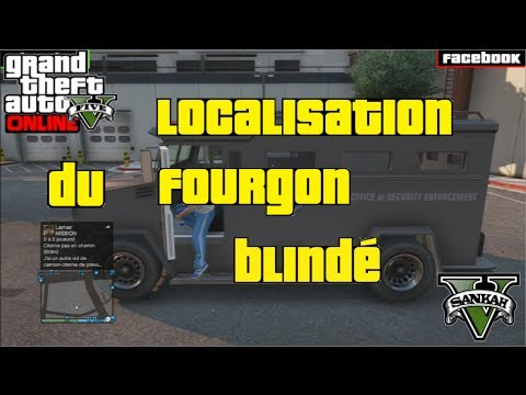 comment trouver fourgon blinde gta 5