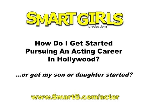 Get Started In a Hollywood Acting Career