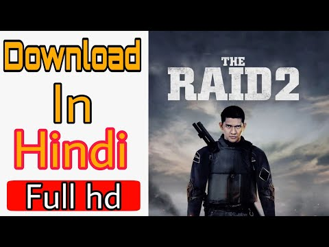 The raid 2 full movie download in hindi dubbed