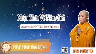 Nhận Thức Về 5 Giới_English Subtitle_Awareness Of The Five Precepts_Thầy Thích Phước Tiến