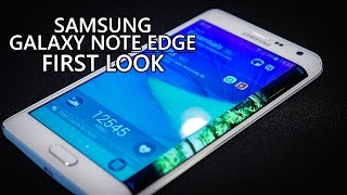 Samsung Galaxy Note Edge First Look!