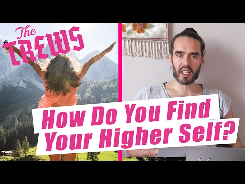 How Do You Find Your Higher Self? Russell Brand The Trews (E404)