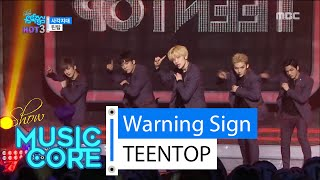 [HOT] TEENTOP - Warning Sign, 틴탑 - 사각지대, Show Music core 20160213, clip giai tri, giai tri tong hop