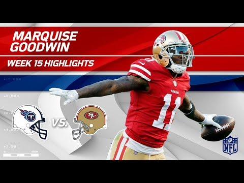 Video: Marquise Goodwin Highlights | Titans vs. 49ers | NFL Wk 15 Player Highlights