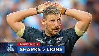 Sharks v Lions Rd.15 2019 Super rugby video highlights | Super Rugby Video Highlights