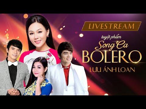 [Live 24/7] Tuyệt Phẩm Song Ca Bolero II DVD Tuyển Chọn Phận Gái Thuyền Quyên - Lưu Ánh Loan