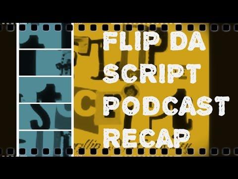 FLIP DA SCRIPT PODCAST SCHOOL REPORT EPISODE 4 RECAP